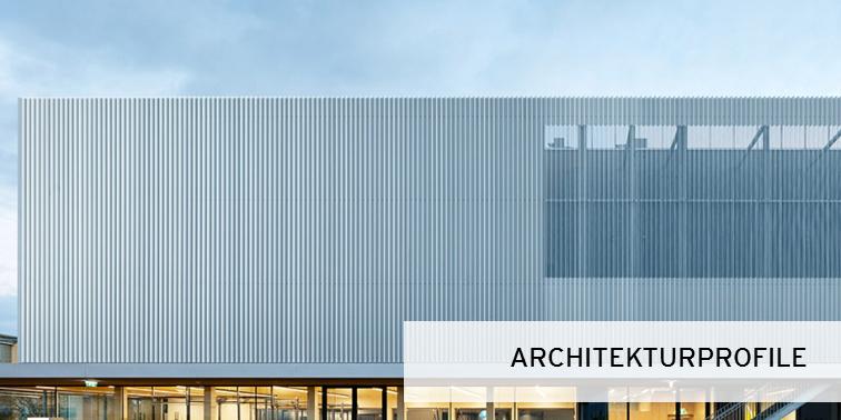 Architekturprofile für spannende Bauwerke